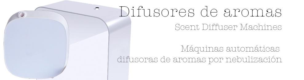 DIFUSORES DE AROMAS - NEBULIZADORES - MÁQUINAS